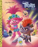 Cover image for Trolls world tour / by David Lewman ; illustrated by Alan Batson and Fabio Laguna.