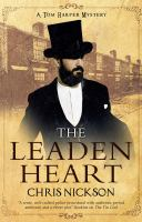 Cover image for The leaden heart / Chris Nickson.