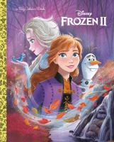 Cover image for Frozen II / adapted by Bill Scollon ; illustrated by Disney Storybook Art Team.