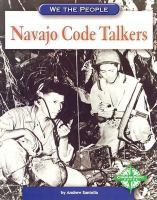 Cover image for Navajo code talkers / by Andrew Santella.