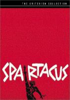 Cover image for Spartacus / Universal International ; Bryna Productions, Inc. presents ; screenplay by Dalton Trumbo ; produced by Edward Lewis ; directed by Stanley Kubrick.