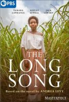 Cover image for The long song / produced by Roopesh Parekh ; written by Sarah Williams ; directed by Mahalia Belo.