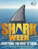 Cover image for Shark week : everything you need to know / by Martha Brockenbrough.