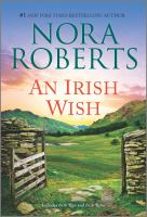 Cover image for Irish wish / by Nora Roberts.
