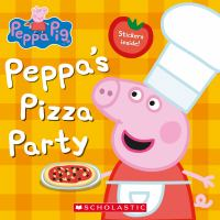 Imagen de portada para Peppa Pig : Peppa's pizza party / adapted by Rebecca Potters.