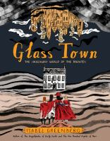 Cover image for Glass Town / Isabel Greenberg.