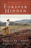 Cover image for Forever hidden [text (large print)] / Tracie Peterson and Kimberly Woodhouse.