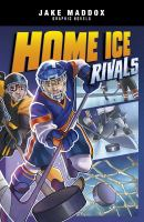 Cover image for Home ice rivals / text by Brandon Terrell ; art by Roberta Papalia ; lettering by Jaymes Reed ; cover art by Berenice Muñiz.