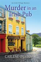 Cover image for Murder in an Irish pub / Carlene O'Connor.