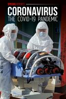 Cover image for Coronavirus : the COVID-19 pandemic / by Sue Bradford Edwards.