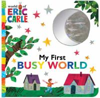 Cover image for My first busy world [board book].