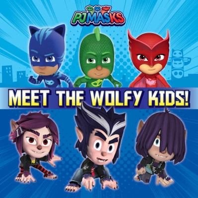 Cover image for Meet the Wolfy Kids! / adapted by Patty Michaels.