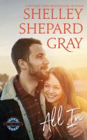 Cover image for All in / Shelley Shepard Gray.