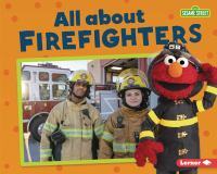 Cover image for All about firefighters / Jennifer Boothroyd.