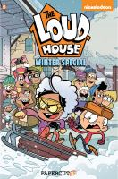 Cover image for The Loud house. Winter special / Kacey Huang [and others], writers ; Kelsey Wooley, [and others], artists ; Kelsey Wooley, [and others], colorists ; Wilson Ramos Jr, letterer.