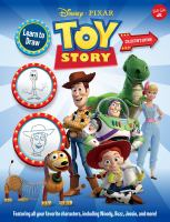 Cover image for Learn to draw Disney/Pixar Toy Story / step art by Disney Storybook Artists and Pablo Mendoza.