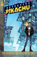 Cover image for Pokémon Detective Pikachu / Brian Buccellato, writer ; Nelson Daniel, artist ; Peter Pantazis, colorist ; Comicraft, lettering & design.