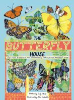 Cover image for The butterfly house / written by Katy Flint ; illustrated by Alice Pattullo.