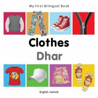 Cover image for Clothes [board book] = Dhar : English--Somali / designed by Christangelos Seferiadis.