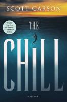 Cover image for The chill / Scott Carson.