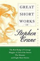 Imagen de portada para Great short works of Stephen Crane / introduction by James B. Colvert.