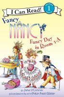 Cover image for Fancy Nancy : fancy day in room 1-A / by Jane O'Connor ; cover illustration by Robin Preiss Glasser ; interior illustrations by Ted Enik.