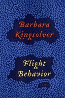 Cover image for Flight behavior / Barbara Kingsolver.
