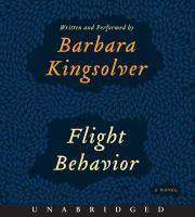 Cover image for Flight behavior [sound recording] / Barbara Kingsolver.