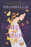 Imagen de portada para Butterfly yellow / Thanhhà Lai.