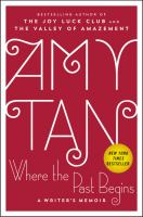 Cover image for Where the past begins : a writer's memoir / Amy Tan.