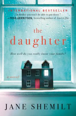 Imagen de portada para The daughter / Jane Shemilt.