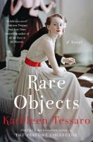 Cover image for Rare objects / Kathleen Tessaro.