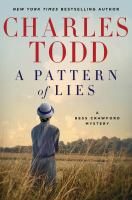 Cover image for A pattern of lies / Charles Todd.