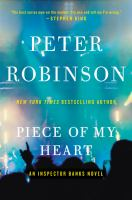 Cover image for Piece of my heart / Peter Robinson.