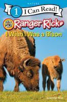 Cover image for I wish I was a bison / by Jennifer Bové.