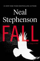 Cover image for Fall; or, Dodge in hell / Neal Stephenson.