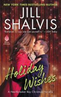 Cover image for Holiday wishes / Jill Shalvis.