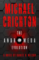 Cover image for The Andromeda evolution / by Daniel H. Wilson.