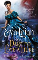 Cover image for Dare to love a Duke / Eva Leigh.