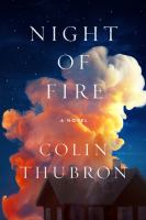 Cover image for Night of fire / Colin Thubron.