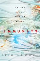 Cover image for Immunity / Erin Bowman.