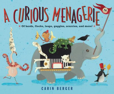 Cover image for A curious menagerie / Carin Berger.