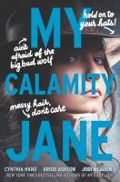 Cover image for My Calamity Jane / Cynthia Hand, Brodi Ashton, Jodi Meadows.