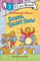 Imagen de portada para The Berenstain Bears' school talent show / Mike Berenstain.