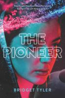 Cover image for The pioneer / Bridget Tyler.