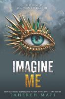 Cover image for Imagine me / Tahereh Mafi.