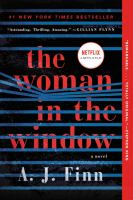 Cover image for The woman in the window / A. J. Finn.