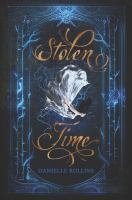 Cover image for Stolen time / Danielle Rollins.