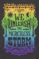 Imagen de portada para We unleash the merciless storm / Tehlor Kay Mejia.