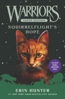 Cover image for Squirrelflight's hope / Erin Hunter.